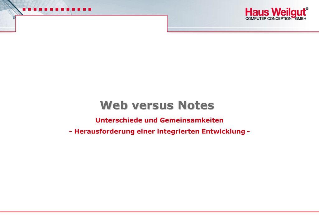 Web versus Notes Unterschiede und Gemeinsamkeiten