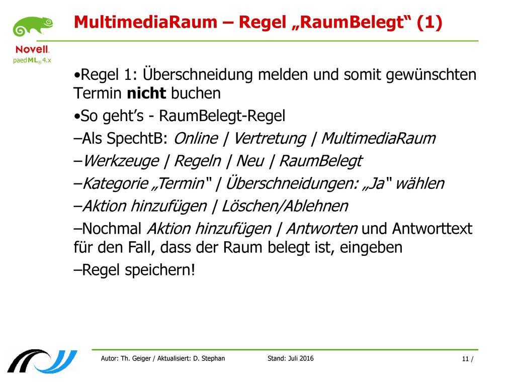 "MultimediaRaum – Regel ""RaumBelegt (1)"