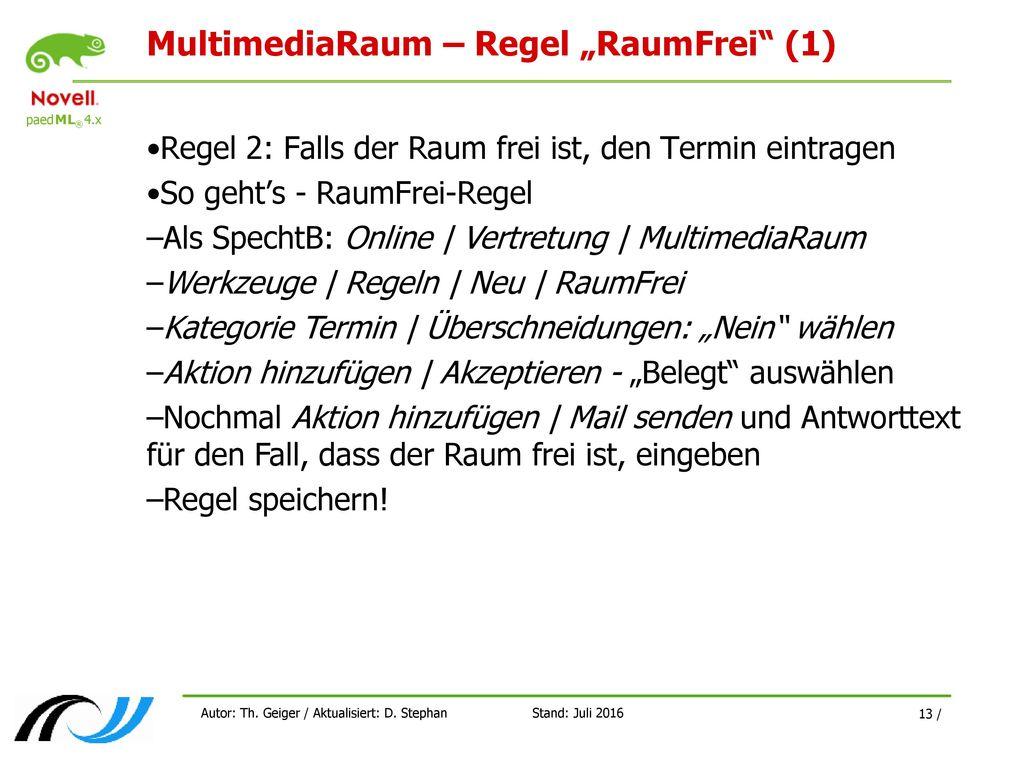 """MultimediaRaum – Regel """"RaumFrei (1)"""