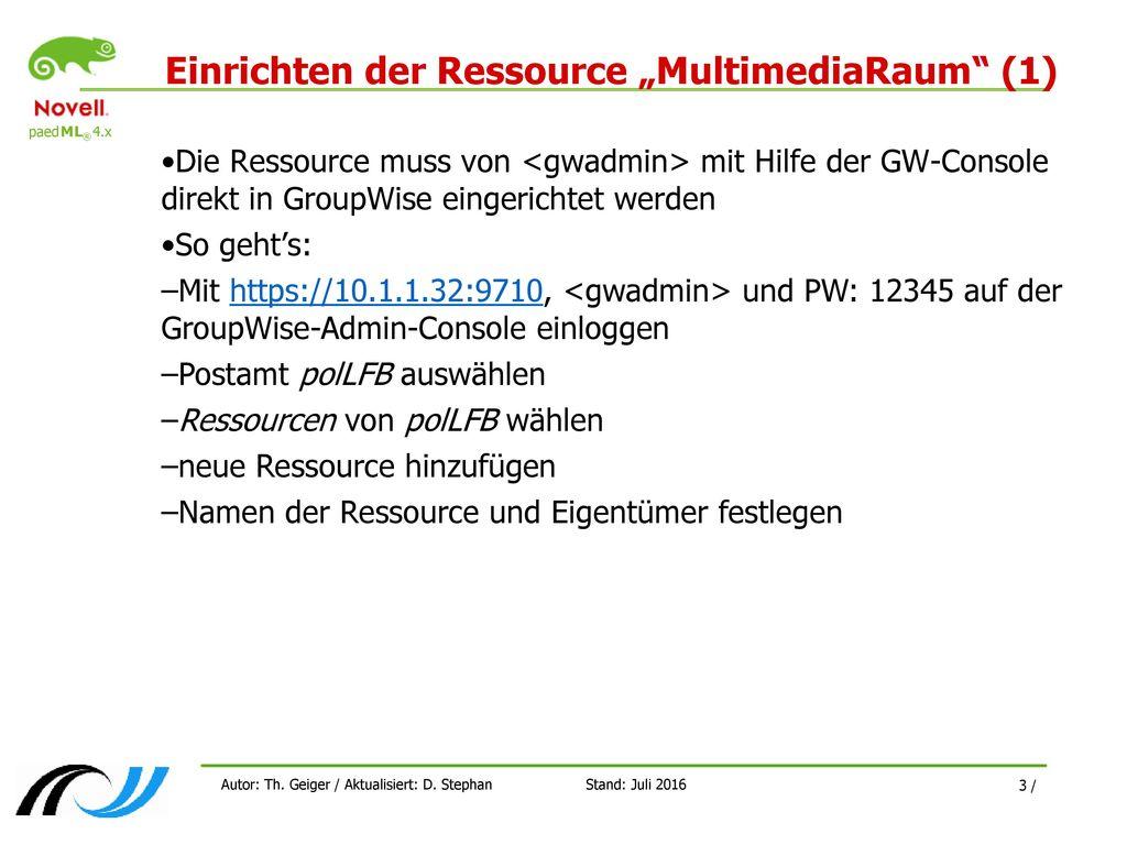 """Einrichten der Ressource """"MultimediaRaum (1)"""