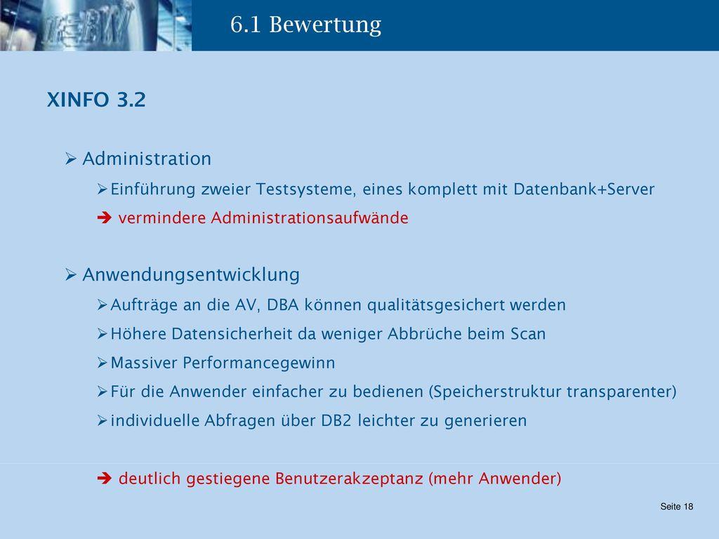 6.1 Bewertung XINFO 3.2 Administration Anwendungsentwicklung