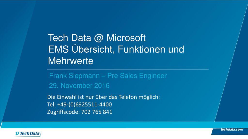 Tech Data @ Microsoft EMS Übersicht, Funktionen und Mehrwerte