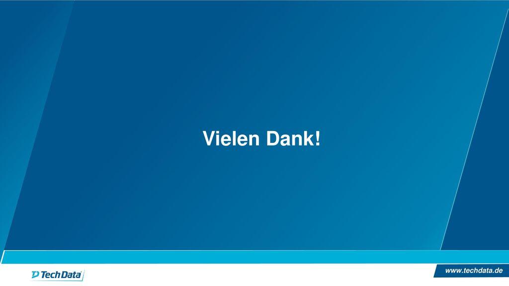 Vielen Dank! www.techdata.de