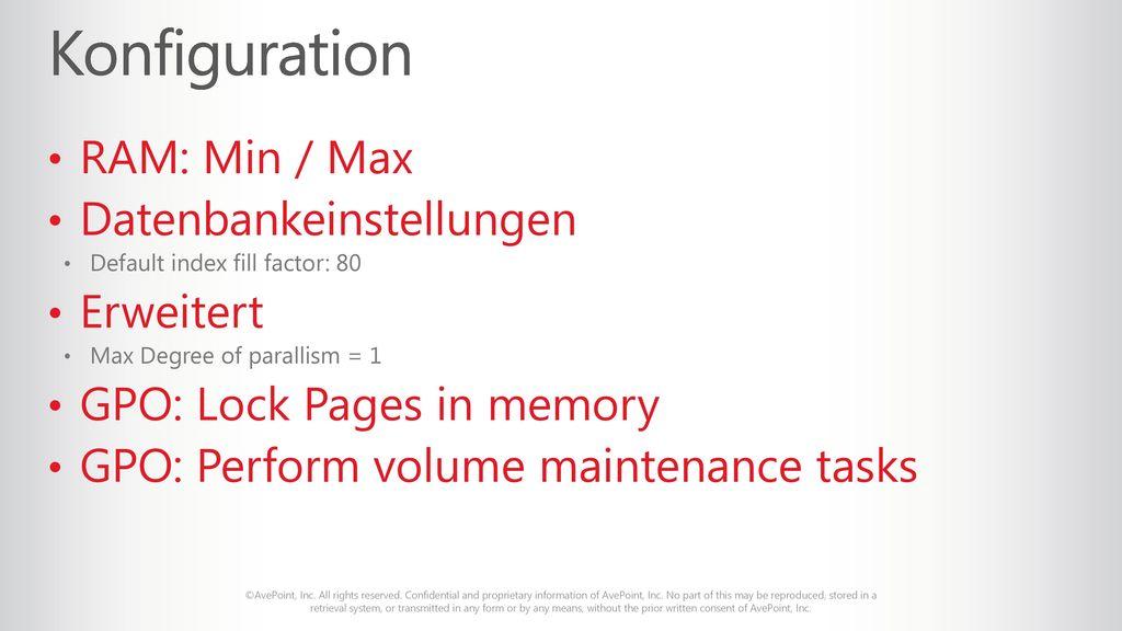 Konfiguration RAM: Min / Max Datenbankeinstellungen Erweitert