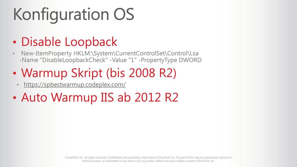 Konfiguration OS Disable Loopback Warmup Skript (bis 2008 R2)