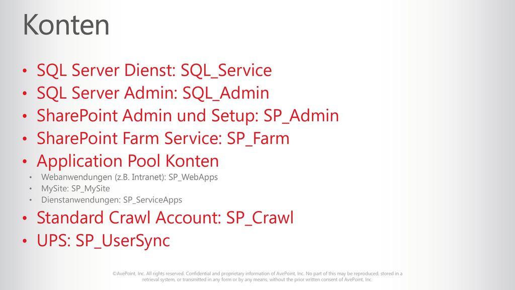 Konten SQL Server Dienst: SQL_Service SQL Server Admin: SQL_Admin