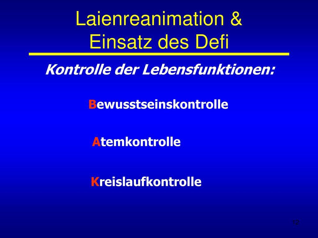 Laienreanimation & Einsatz des Defi