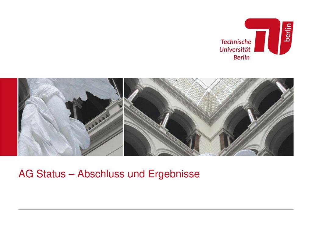 AG Status – Abschluss und Ergebnisse
