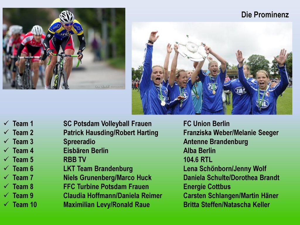 Die Prominenz Team 1 SC Potsdam Volleyball Frauen FC Union Berlin