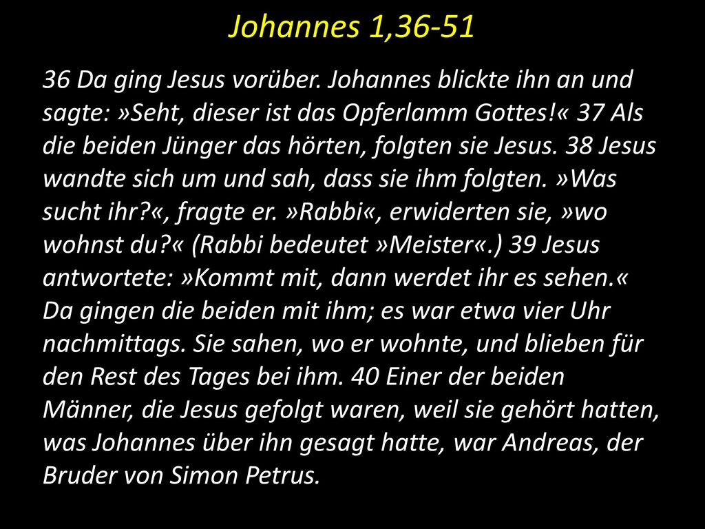 Johannes 1,36-51
