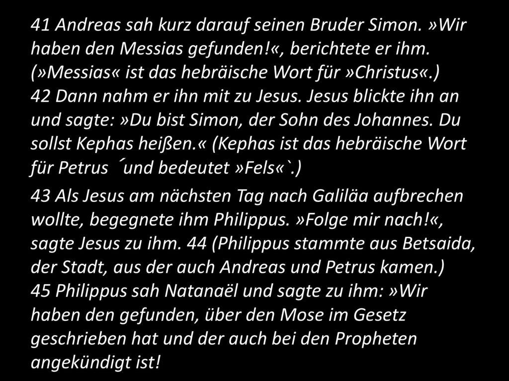 41 Andreas sah kurz darauf seinen Bruder Simon