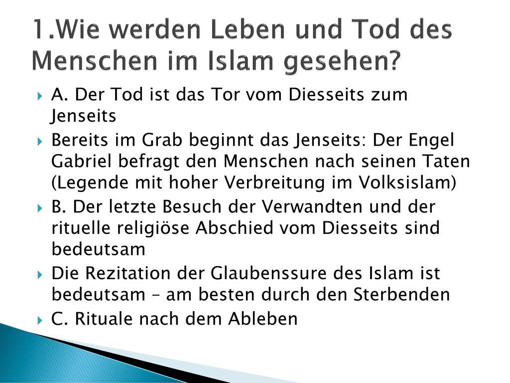 1.Wie werden Leben und Tod des Menschen im Islam gesehen
