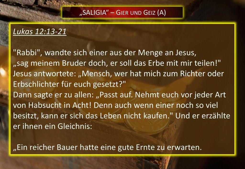 """""""SALIGIA – Gier und Geiz (A)"""
