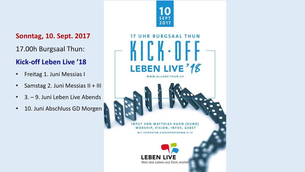 Informationen Sonntag, 10. Sept. 2017 17.00h Burgsaal Thun: