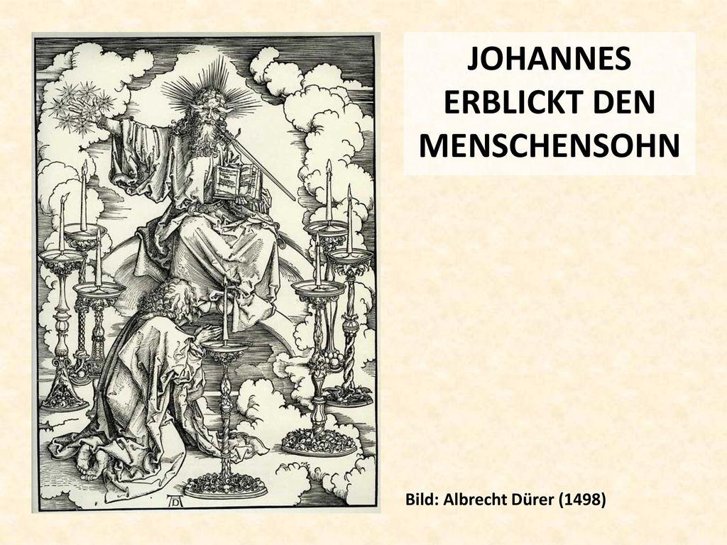 JOHANNES ERBLICKT DEN MENSCHENSOHN