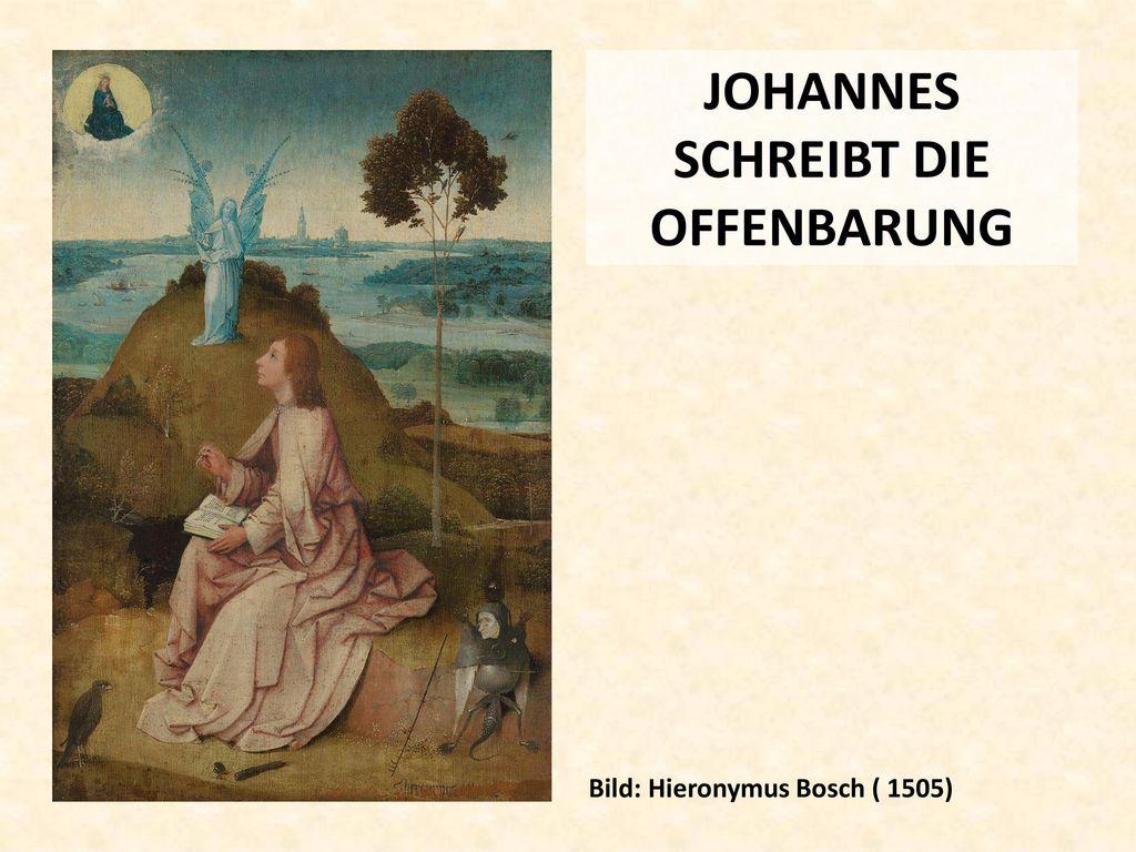 JOHANNES SCHREIBT DIE OFFENBARUNG