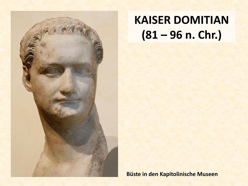 KAISER DOMITIAN (81 – 96 n. Chr.)