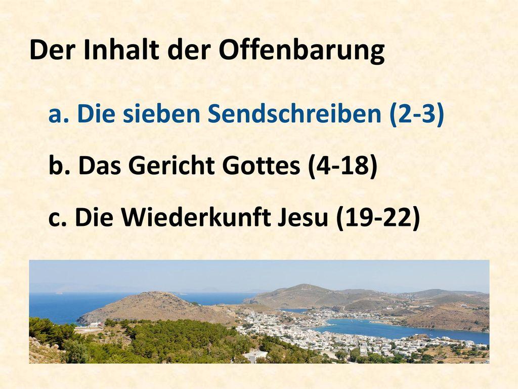 Der Inhalt der Offenbarung a. Die sieben Sendschreiben (2-3) b