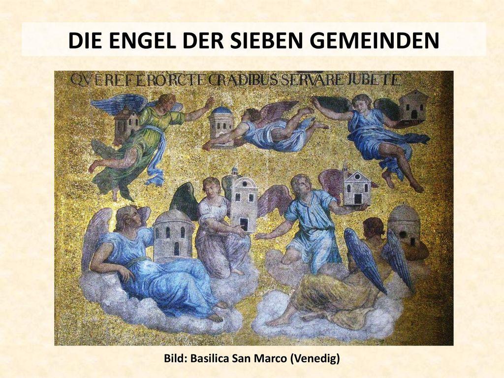 DIE ENGEL DER SIEBEN GEMEINDEN Bild: Basilica San Marco (Venedig)
