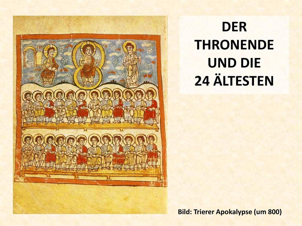 DER THRONENDE UND DIE 24 ÄLTESTEN