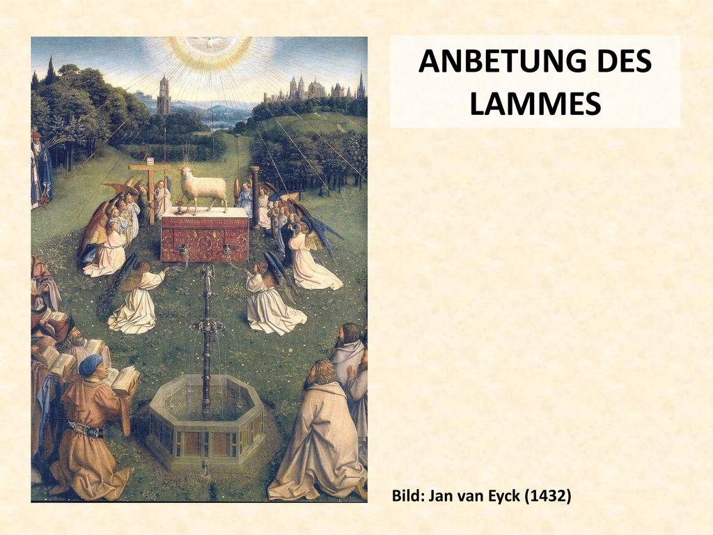 ANBETUNG DES LAMMES Bild: Jan van Eyck (1432)