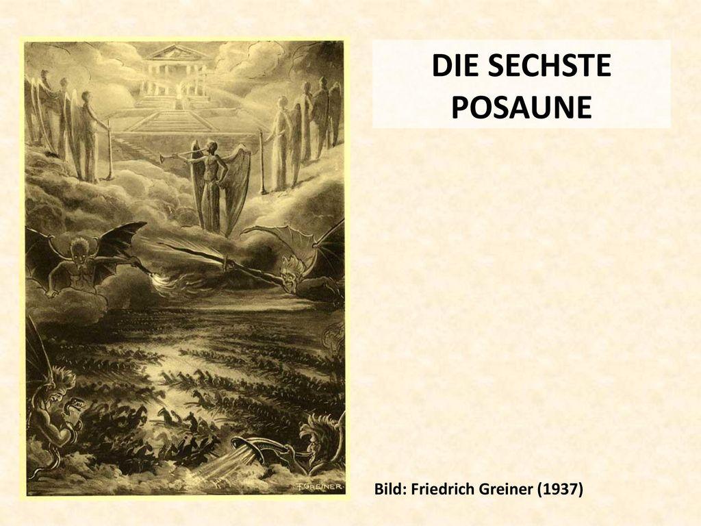 DIE SECHSTE POSAUNE Bild: Friedrich Greiner (1937)