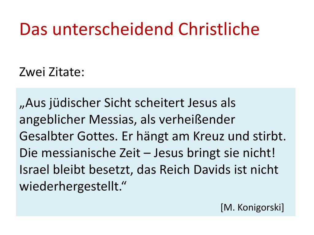 Das unterscheidend Christliche Zwei Zitate: