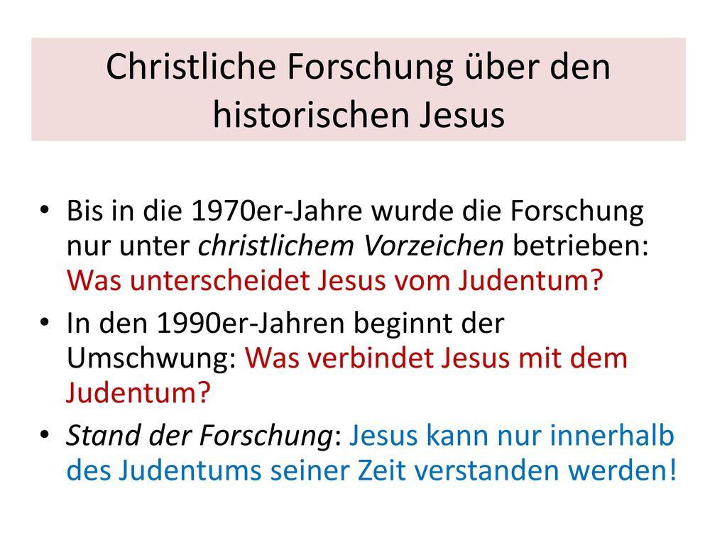 Christliche Forschung über den historischen Jesus