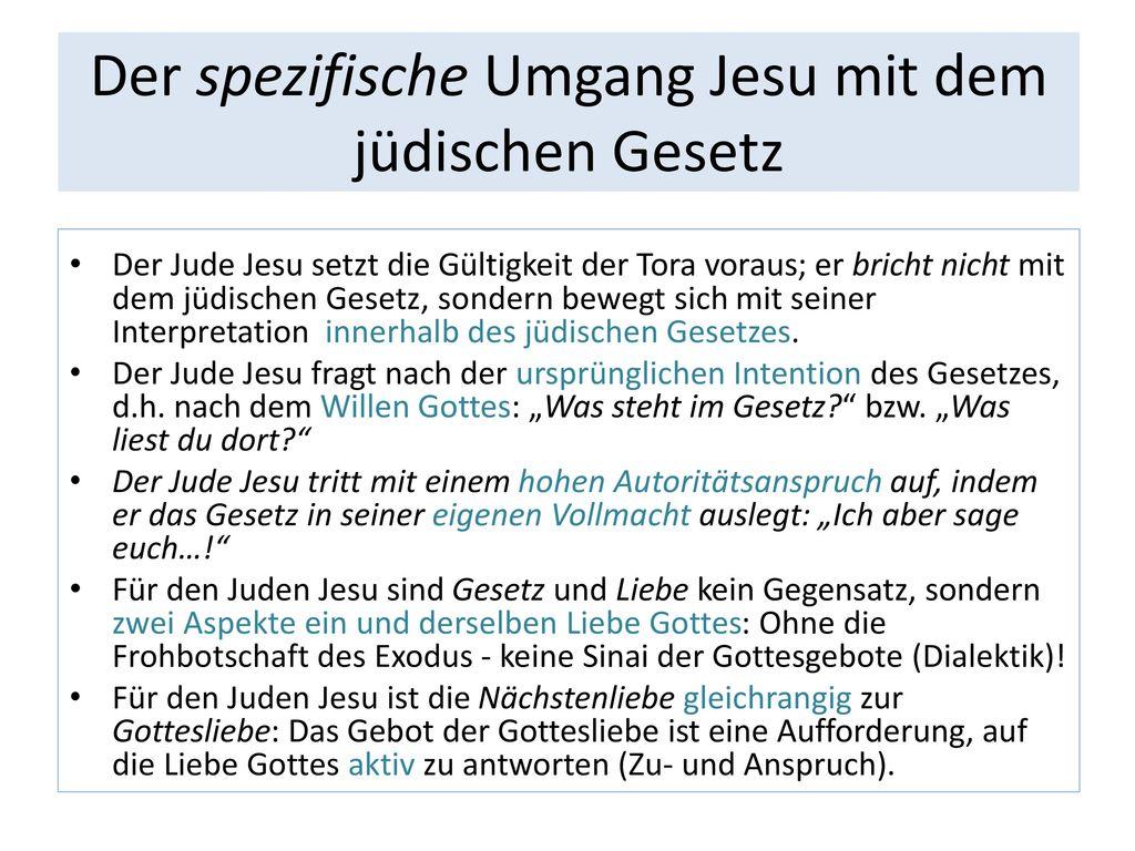 Der spezifische Umgang Jesu mit dem jüdischen Gesetz