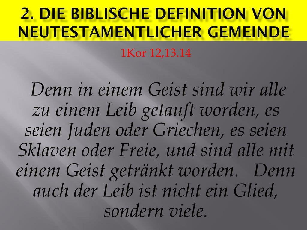 2. Die biblische definition von Neutestamentlicher gemeinde