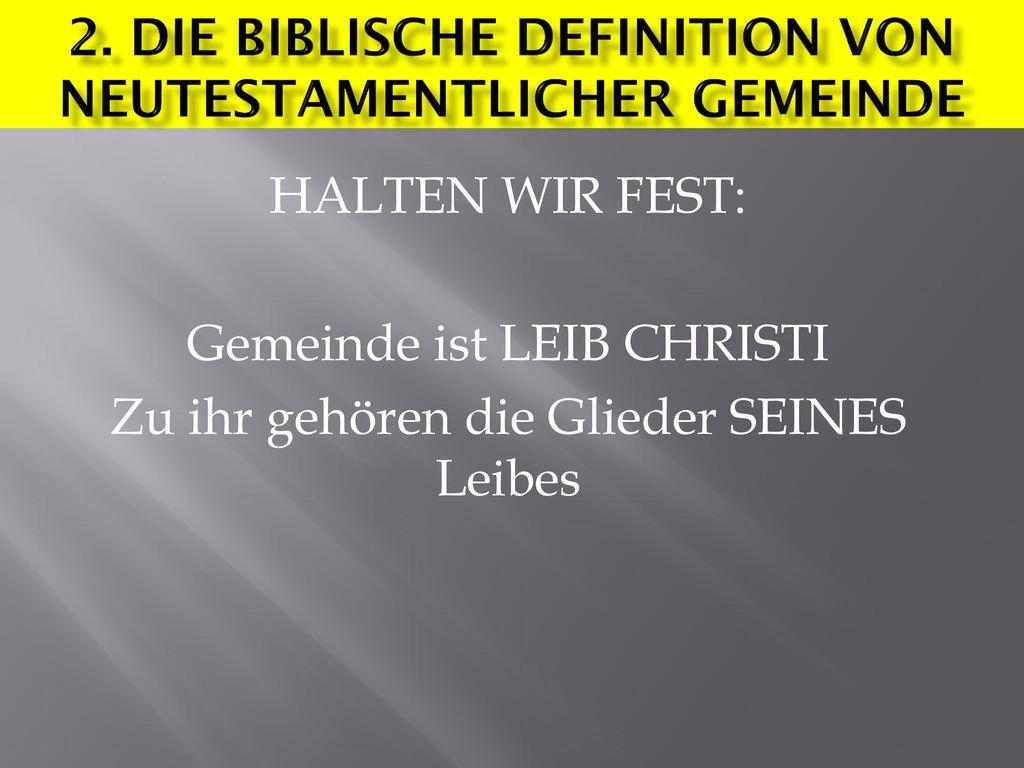 2. Erkennungsmerkmal der Gemeine Christi