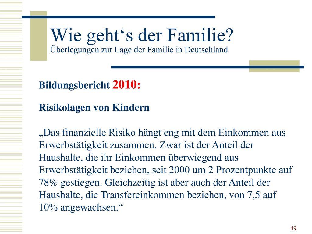 Wie geht's der Familie Überlegungen zur Lage der Familie in Deutschland