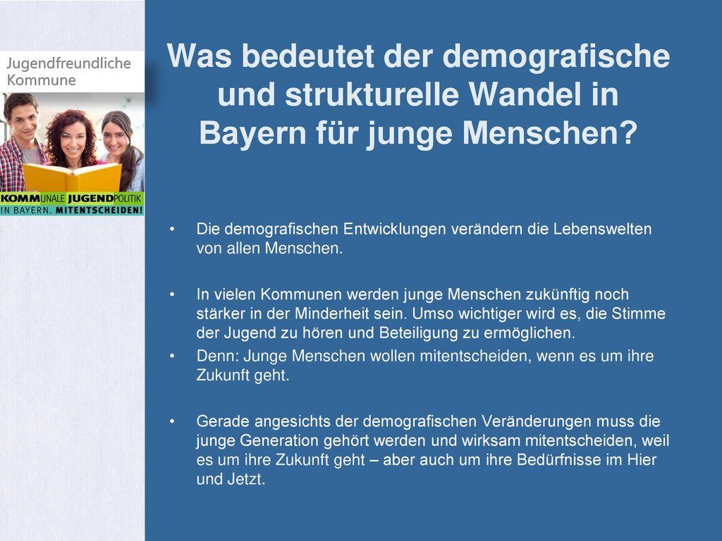 Was bedeutet der demografische und strukturelle Wandel in Bayern für junge Menschen
