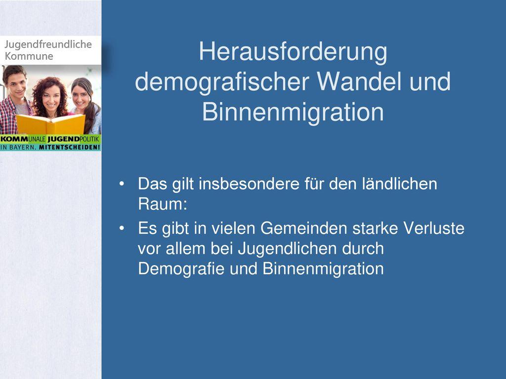 Herausforderung demografischer Wandel und Binnenmigration