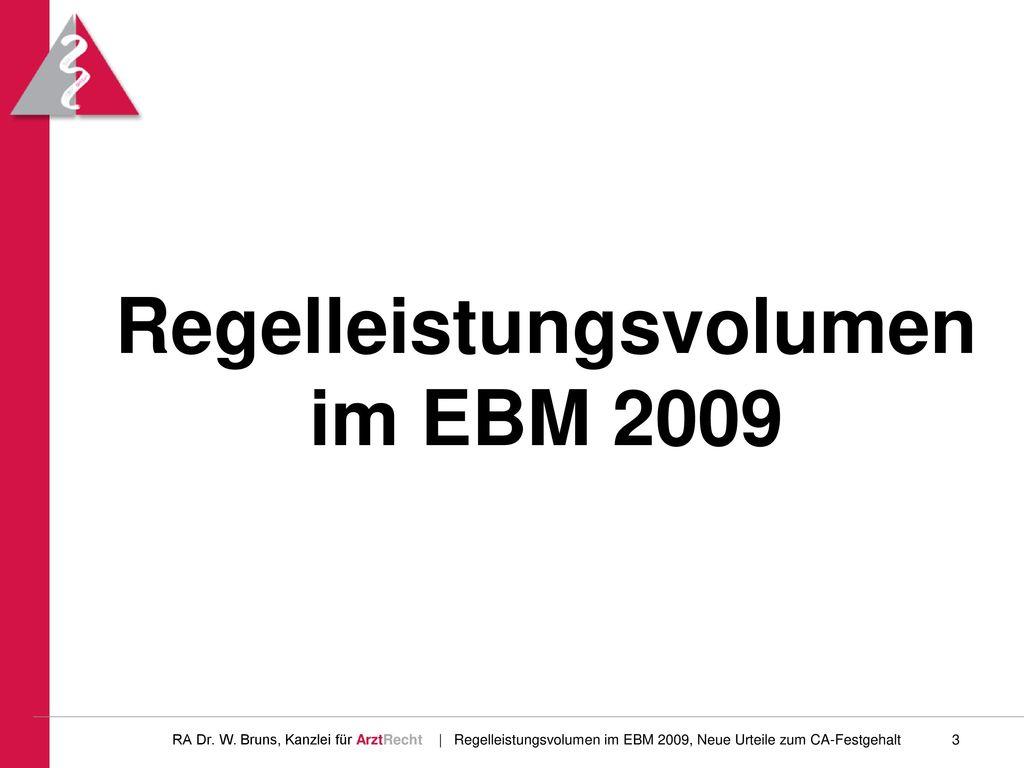 Regelleistungsvolumen im EBM 2009