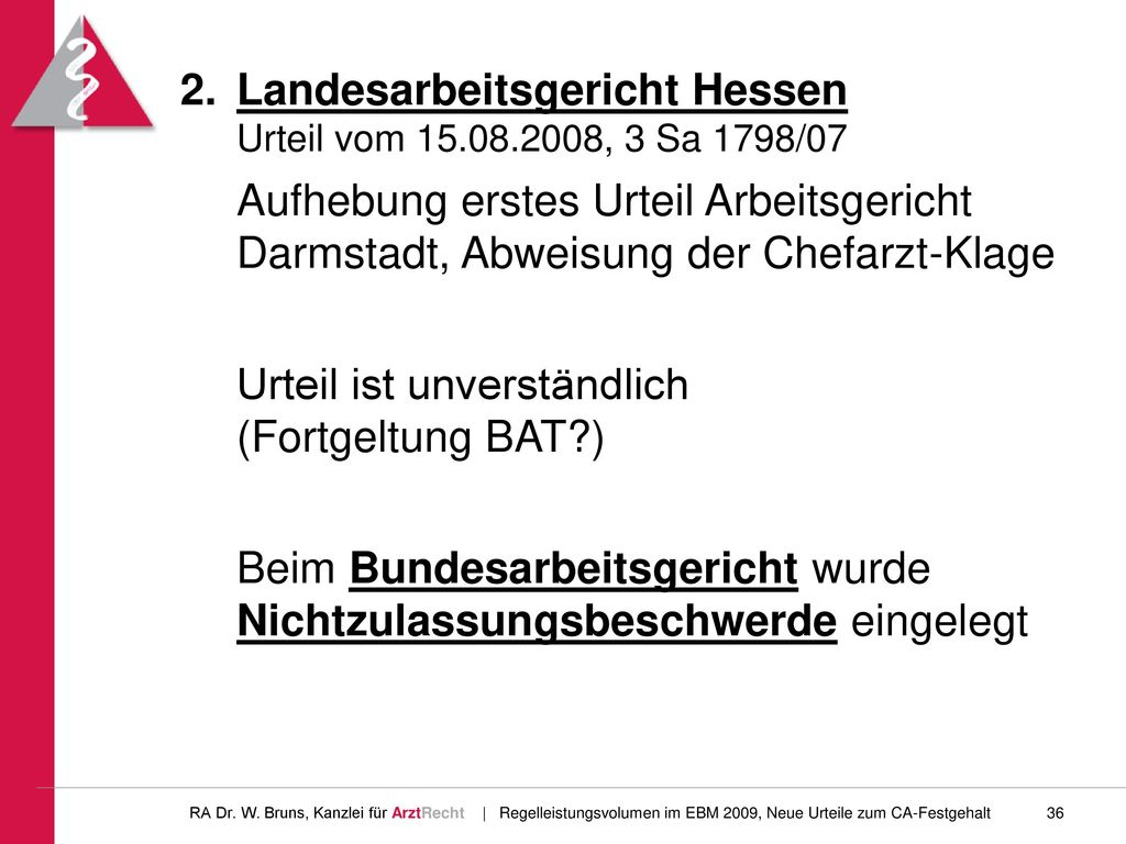 2. Landesarbeitsgericht Hessen Urteil vom 15.08.2008, 3 Sa 1798/07
