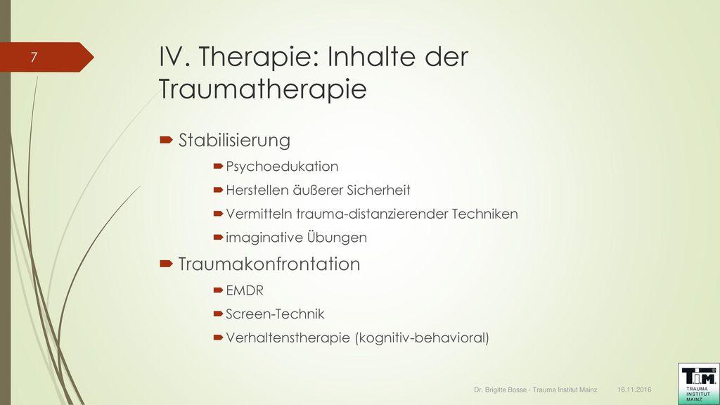 IV. Therapie: Inhalte der Traumatherapie