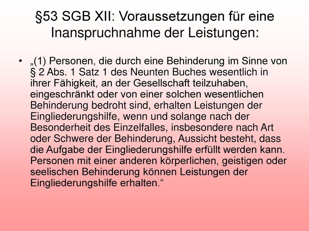 §53 SGB XII: Voraussetzungen für eine Inanspruchnahme der Leistungen:
