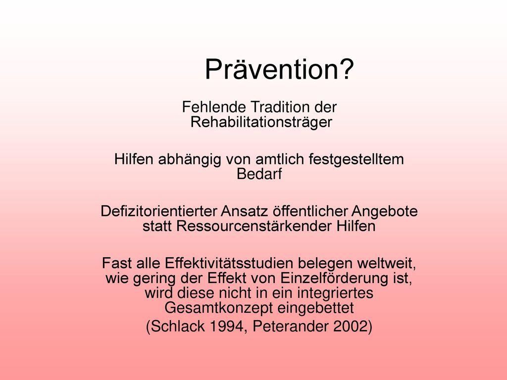 Prävention Fehlende Tradition der Rehabilitationsträger