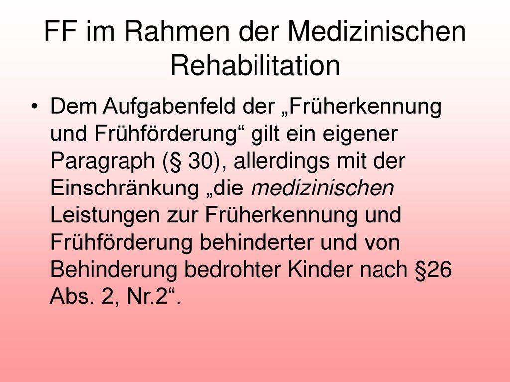 FF im Rahmen der Medizinischen Rehabilitation