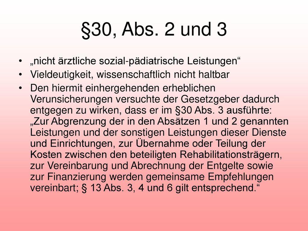 """§30, Abs. 2 und 3 """"nicht ärztliche sozial-pädiatrische Leistungen"""