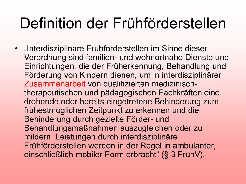Definition der Frühförderstellen