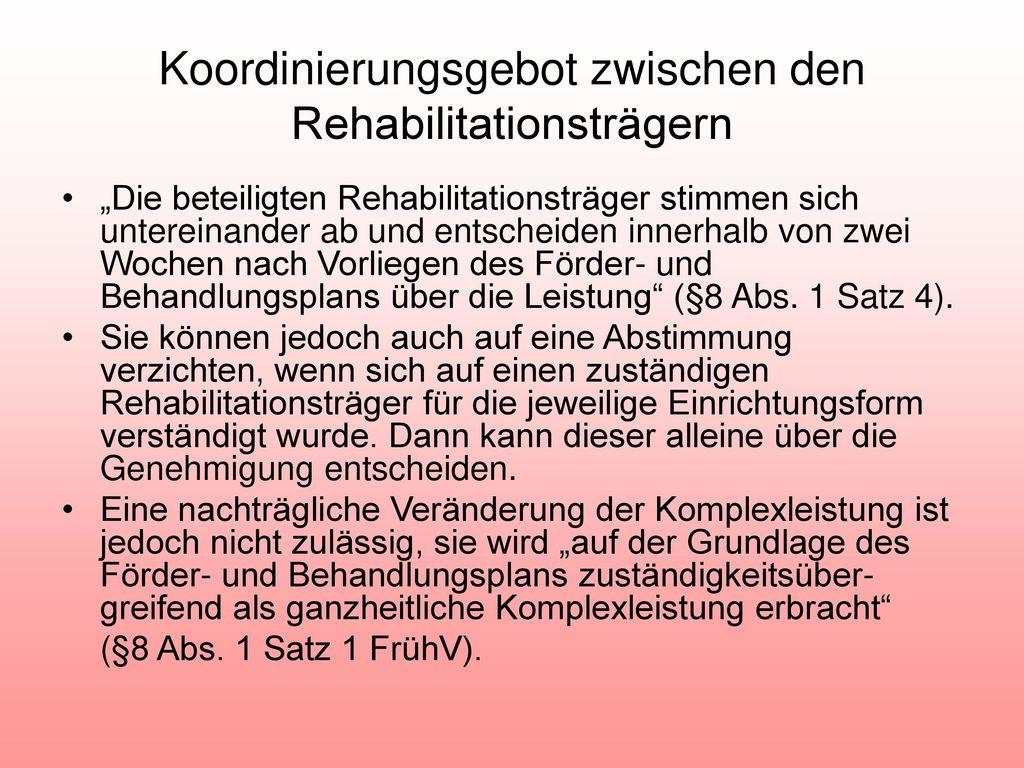 Koordinierungsgebot zwischen den Rehabilitationsträgern