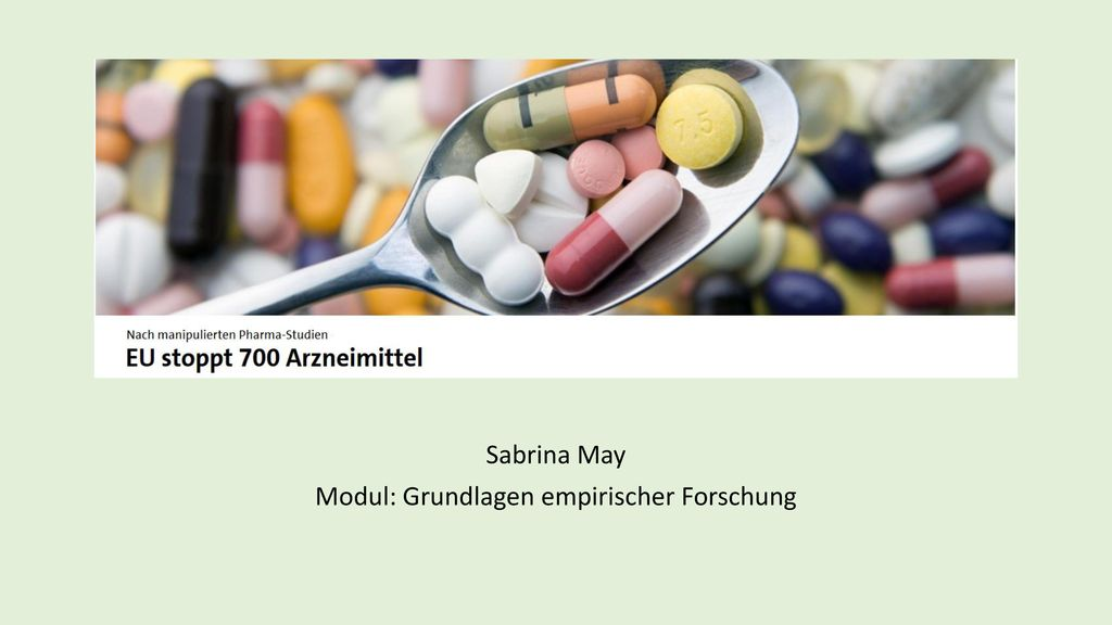 Sabrina May Modul: Grundlagen empirischer Forschung
