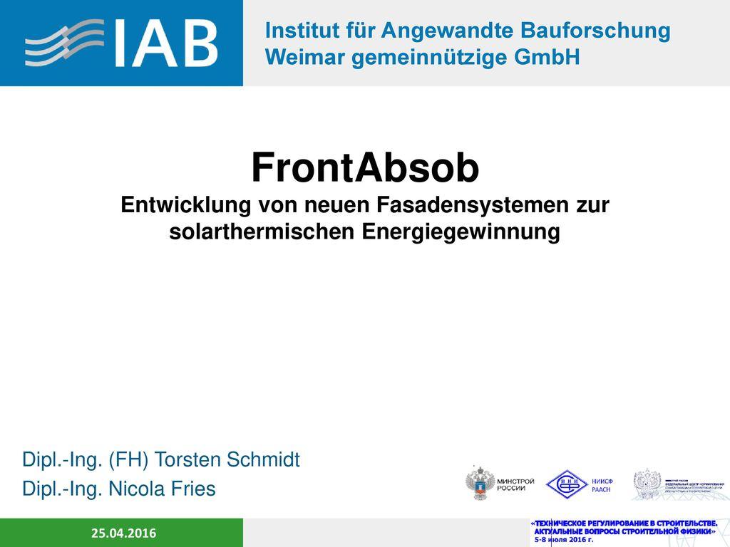 Dipl.-Ing. (FH) Torsten Schmidt Dipl.-Ing. Nicola Fries
