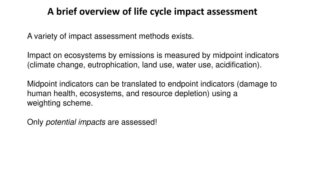 A brief overview of life cycle impact assessment
