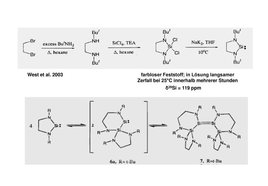 West et al. 2003 farbloser Feststoff; in Lösung langsamer Zerfall bei 25°C innerhalb mehrerer Stunden.
