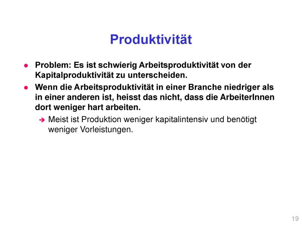 Produktivität Problem: Es ist schwierig Arbeitsproduktivität von der Kapitalproduktivität zu unterscheiden.