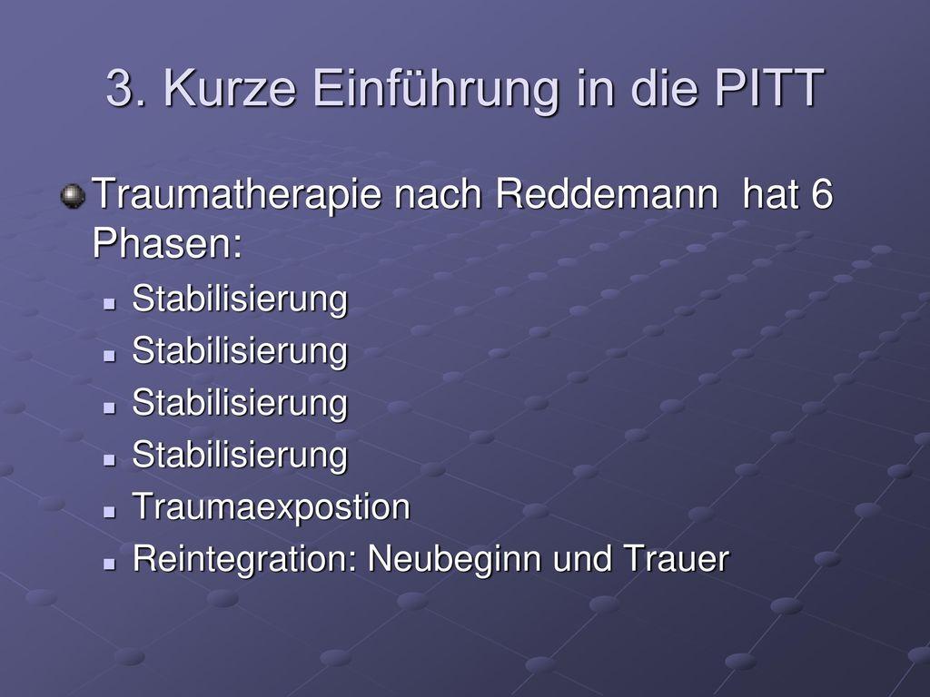 3. Kurze Einführung in die PITT