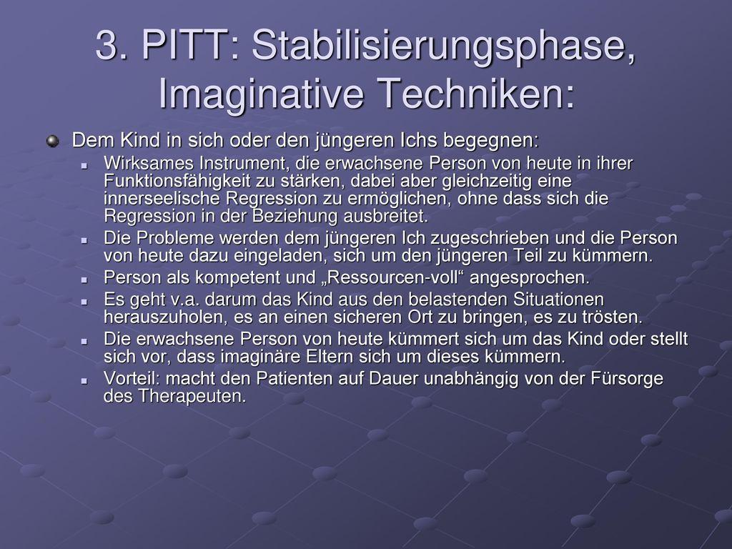3. PITT: Stabilisierungsphase, Imaginative Techniken: